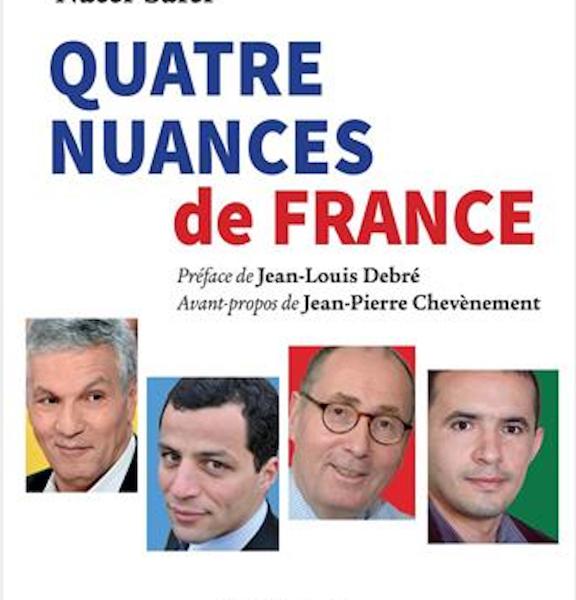 QUATRE NUANCES DE FRANCE, ouvrage co-écrit par Rachid Arhab, Karim Bouhassoun, Xavier Driencourt et Nacer Safer. Éditions Salvator